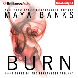‎Burn: Breathless, Book 3 (Unabridged)