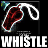 Whistle (Flo Rida Tribute) [Instrumental]