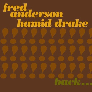 Fred Anderson & Hamid Drake - Black Women