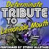 Determinate (Tribute to Lemonade Mouth) - Single, Studio All-Stars