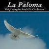 La Paloma - Billy Vaughn and His Orchestra