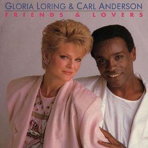 Gloria Loring & Carl Anderson - Friends & Lovers