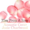 Kiss from a Rose (Acoustic Cover) - Single