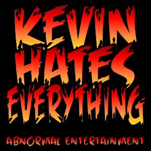 Kevin Hates Everything with Kevin Moyers