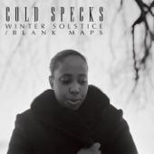 Cold Specks - Winter Solstice