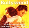 Bollywood - An Anthology of Songs from Popular Indian Cinema