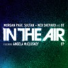 In the Air Remixes feat Angela McCluskey EP