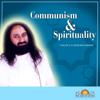 Communism & Spirituality - Single - Sri Sri Ravi Shankar