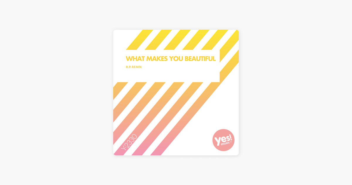 What Makes You Beautiful - Single by DJ Space'C