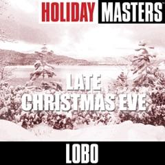 Holiday Masters: Late Christmas Eve - EP