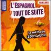 Juan Mundo & Javier Sandoval - L'espagnol tout de suite ! artwork
