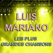Luis Mariano (Les plus grandes chansons)