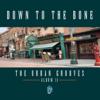 The Urban Grooves - Album II - Down to the Bone