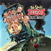 Bob Schulz and His Frisco Jazz Band - Dancing Fool