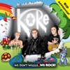 We Don't Wiggle... We Rock!, Kore