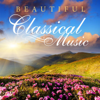 Beautiful Classical Music: Most Popular Classics for Studying, Relaxing and Sleeping - Official Classical Music Collection