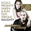 Naughty D O N S Presents Sabién Alim feat Jerique EP