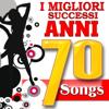 I migliori successi anni 70 songs - Varios Artistas