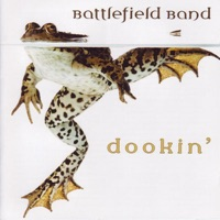 Dookin' by Battlefield Band on Apple Music