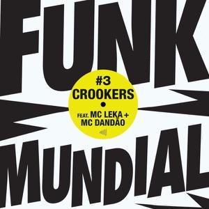 Crookers - Para De Graçinha feat. MC Leka