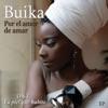 Por el Amor de Amar (O.S.T. la Piel Que Hábito) - Single, Buika