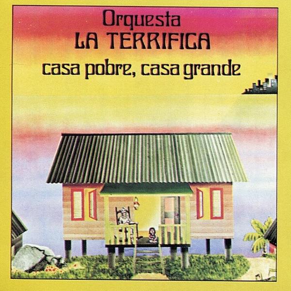 Orquesta La Terrifica - Se Acabo La Soledad