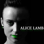 Alice Lamb - Unleash the Ghosts