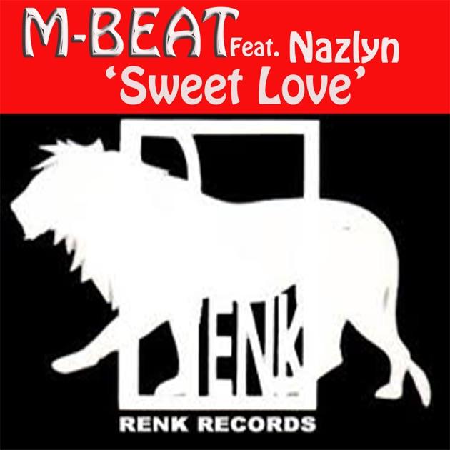 M Beat Sweet Love Sweet Love (fea...