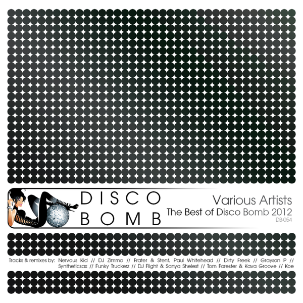 The Best of Disco Bomb 2012 by Various Artists