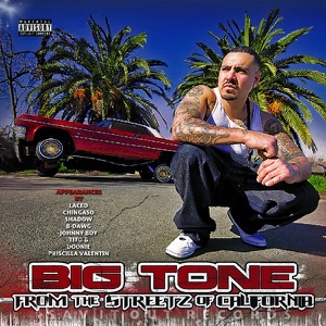 Big Tone - From the Streetz of California feat. Doonie