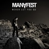 Never Let You Go - Single, Manafest