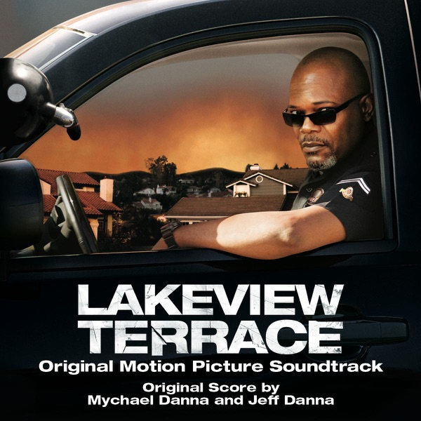 Lakeview Terrace (Original Motion Picture Soundtrack)