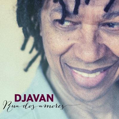 Rua Dos Amores - Djavan
