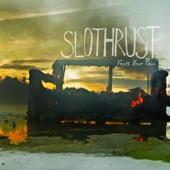 Slothrust - Incompetent