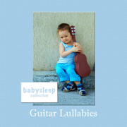 Guitar Lullabies - Music for Baby - Music for Baby