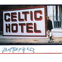 Celtic Hotel by Battlefield Band on Apple Music