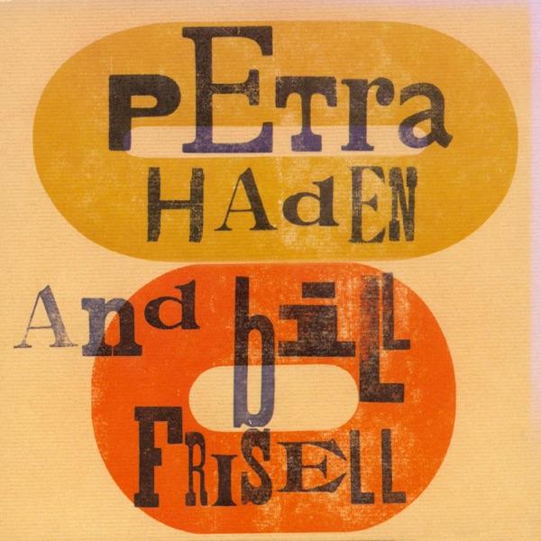 Bill Frisell, Petra Haden - Moon River