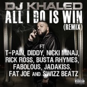 All I Do Is Win (Remix) [feat. T-Pain, Diddy, Nicki Minaj, Rick Ross, Busta Rhymes, Fabolous, Jadakiss, Fat Joe & Swizz Beatz] - Single