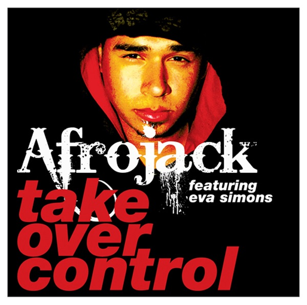 Take Over Control (Radio Edit) [feat. Eva Simons]