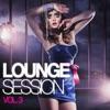 Lounge Session, Vol. 3