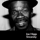 Joe Higgs - There's a Reward