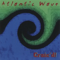 Craic'd! by Atlantic Wave on Apple Music