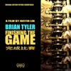 Finishing the Game (Original Motion Picture Soundtrack), Brian Tyler