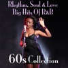Various Artists - Rhythm, Soul & Love Big Hits of R&B 60s Collection Album
