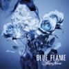 BLUE FLAME (通常盤) - Single ジャケット写真