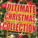 Various Artists - The Ultimate Christmas Collection