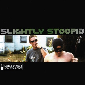 Slightly Stoopid - Wiseman