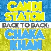 Back To Back: Candi Staton & Chaka Khan