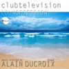 Lounge Session, Vol. 1 (Clubtelevision, selected by Alain Ducroix), Conte Galé, South Spirit & Lo Greco Bros