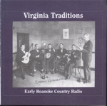 Virginia Traditions: Early Roanoke Country Radio